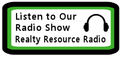 Listen to our radio show, Realty Resource Radio